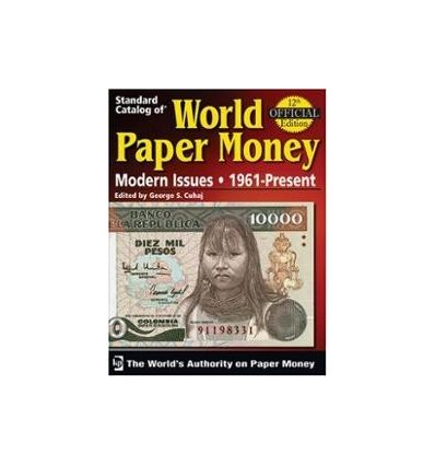 CATALOGO WORLD PAPER MONEY DESDE 1961 - BILLETES DESDE AFGHANISTAN A ZIMBABWE - GEORGE S. CUHAJ